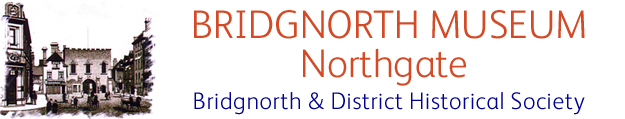 Northgate Museum, Bridgnorth & District Historical Society, image of the Northgate, Bridgnorth